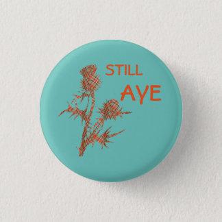 Still Aye Tartan Thistle Scots Independence Badge