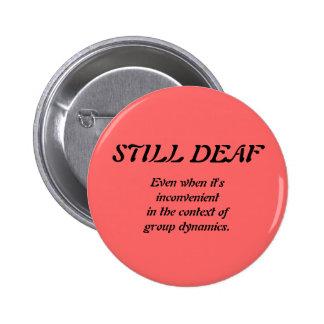 Still Deaf Group Dynamics Badge