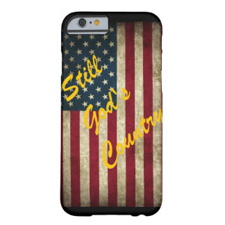 Still God's Country American Flag Barely There iPhone 6 Case