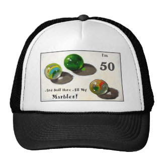 STILL HAVE MY MARBLES AT FIFTY MESH HATS