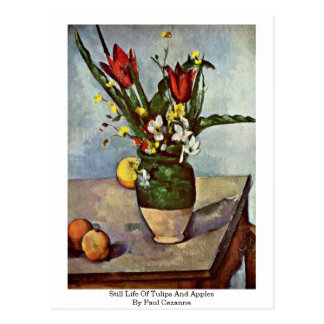Still Life Of Tulips And Apples By Paul Cezanne Postcard
