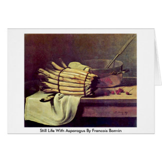 Still Life With Asparagus By Francois Bonvin Card