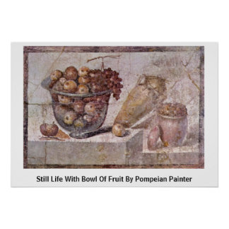 Still Life With Bowl Of Fruit By Pompeian Painter Posters