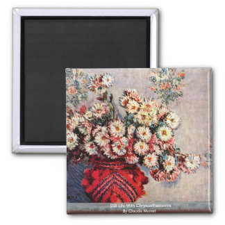 Still Life With Chrysanthemums By Claude Monet Magnet