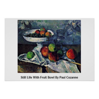 Still Life With Fruit Bowl By Paul Cezanne Print