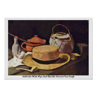 Still Life With Pipe And Hat By Vincent Van Gogh Print