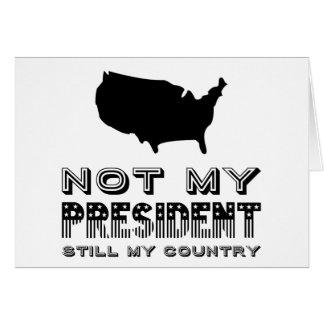 Still My Country Not My President America Black Card