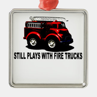 Still plays with firetrucks T-Shirts.png Silver-Colored Square Decoration