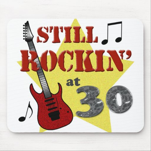 Still Rockin' At 30 Mouse Pads