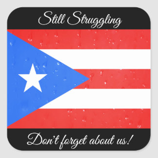 Still Struggling, Puerto Rico Flag Stickers