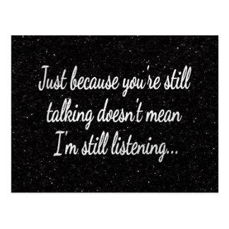 Still Talking Not Listening | Cocky Gamer Quote Postcard
