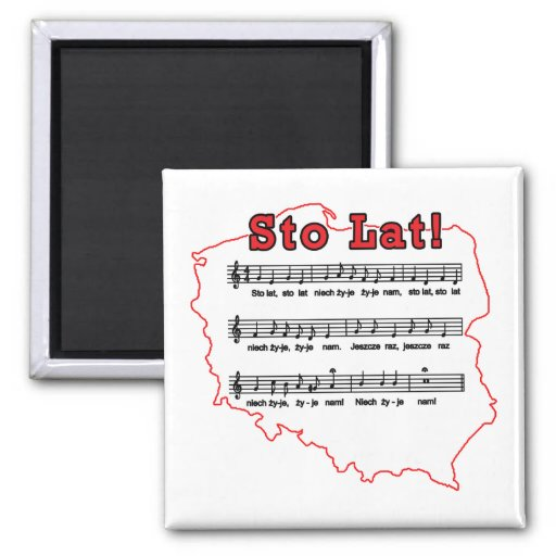 Sto Lat! Song Polish Map Fridge Magnets