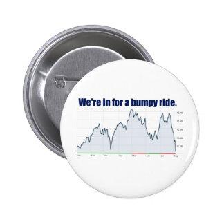 STOCK MARKET CHART BUMPY RIDE PINBACK BUTTONS