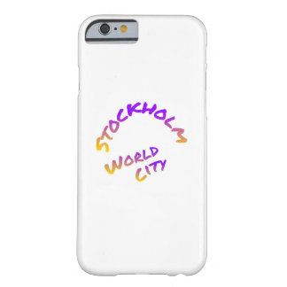 Stockholm world city,  colorful word art barely there iPhone 6 case