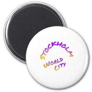 Stockholm world city,  colorful word art magnet
