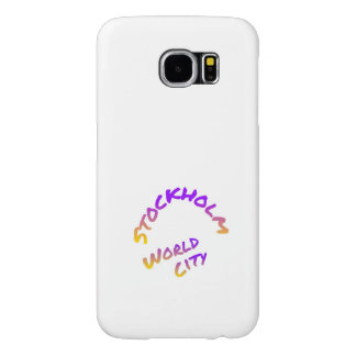 Stockholm world city,  colorful word art samsung galaxy s6 cases