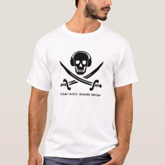Stolen music sounds better T-Shirt