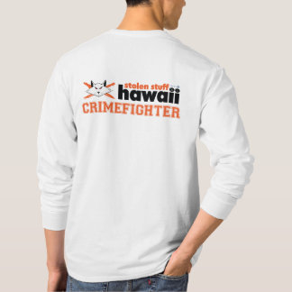 Stolen Stuff Hawaii Crimefighter Long Sleeved T-Shirt