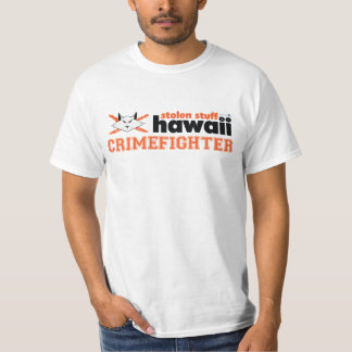 Stolen Stuff Hawaii Crimefighter Shirt