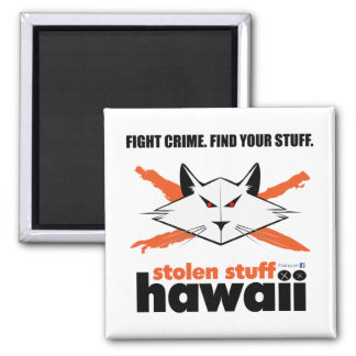 Stolen Stuff Hawaii Magnet