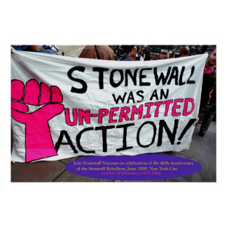 Stonewall Was An Unpermitted Action Poster
