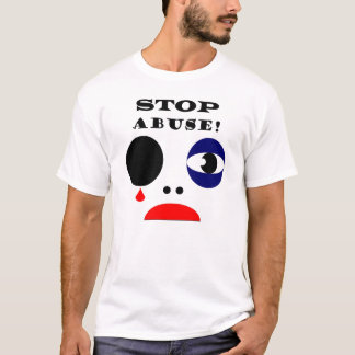 Stop Abuse! T-Shirt