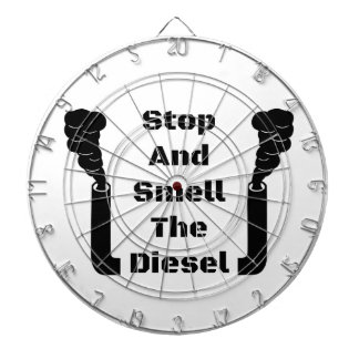Stop And Smell The Diesel Dartboard