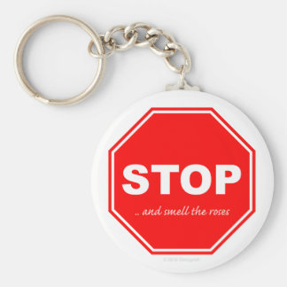 Stop and smell the roses - Key Chain
