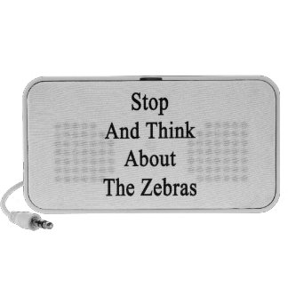 Stop And Think About The Zebras Notebook Speaker