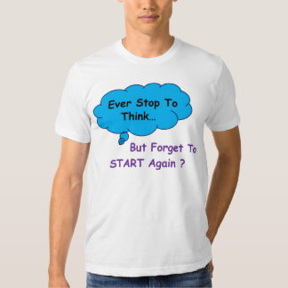 Stop And Think Tee Shirt
