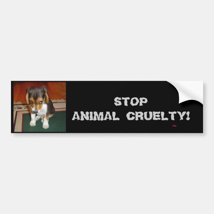 STOP ANIMAL CRUELTY! Bumper sticker