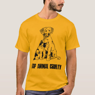 STOP ANIMAL CRUELTY T-Shirt