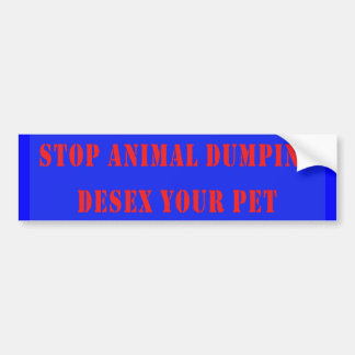 Stop Animal Dumping Bumper Sticker