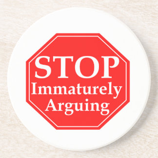 Stop Arguing #2 Drink Coasters