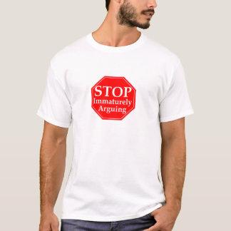 Stop Arguing #2 T-Shirt