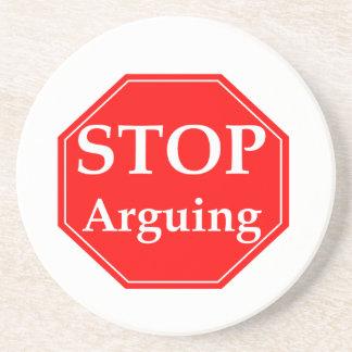 Stop Arguing Coaster