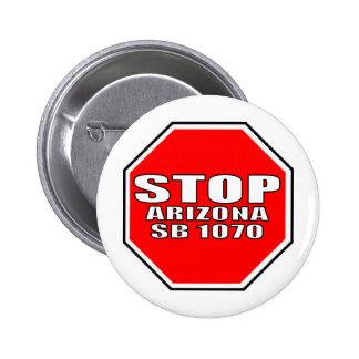 STOP ARIZONA SB 1070 6 CM ROUND BADGE