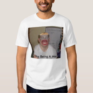 Stop Being A Mar T Shirt
