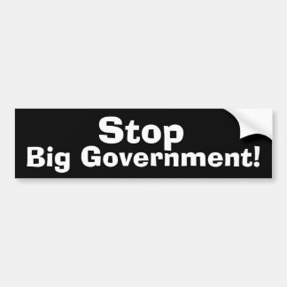 Stop Big Government Bumper Stickers