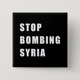 Stop Bombing Syria 15 Cm Square Badge