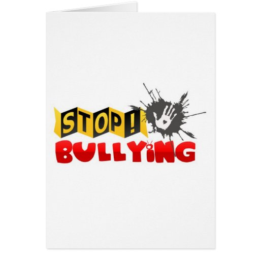 """""""Stop Bullying"""" Campaign Merchandise Greeting Cards"""