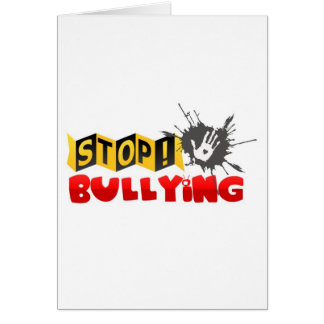 """""""Stop Bullying"""" Campaign Merchandise Greeting Card"""