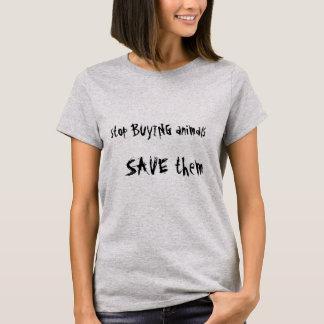 Stop Buying Animals Shirt