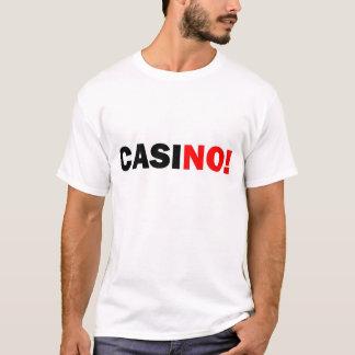 Stop Casino T T-Shirt