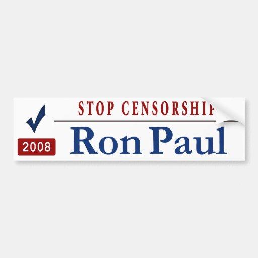 Stop Censorship - Vote Ron Paul Bumper Stickers