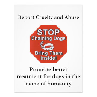 STOP Chaining, Bring Dogs Inside, Speak Up Against 21.5 Cm X 28 Cm Flyer