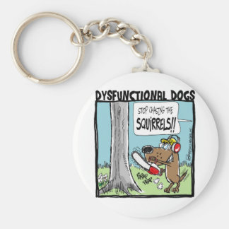 STOP CHASING SQUIRRELS! BASIC ROUND BUTTON KEY RING
