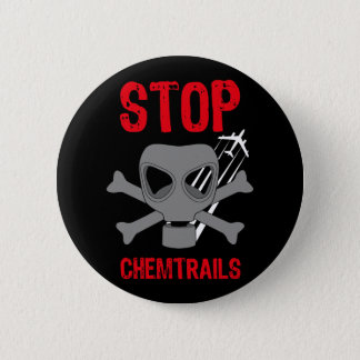 STOP CHEMTRAILS 6 CM ROUND BADGE