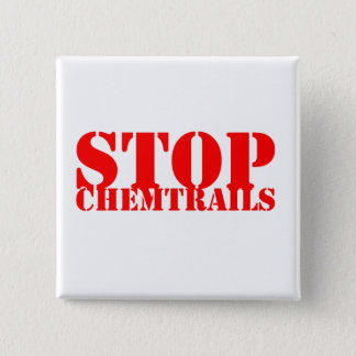 Stop Chemtrails - Squared Botton 15 Cm Square Badge