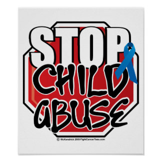 Stop Child Abuse Sign Poster